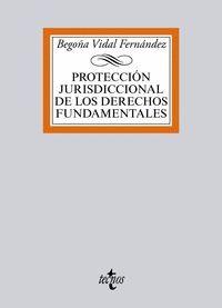 PROTECCION JURISDICCIONAL DE LOS DERECHOS FUNDAMENTALES