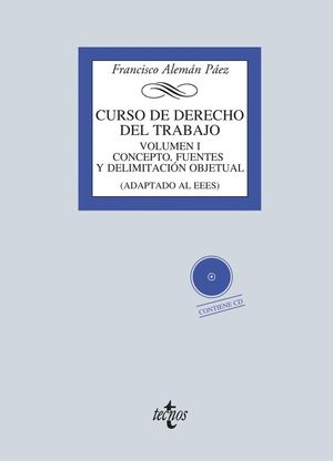CURSO DE DERECHO DEL TRABAJO VOL.1 CONCEPTO, FUENTES +CD (2015)