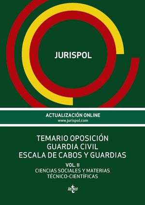 GUARDIA CIVIL ESCALA DE CABOS Y GUARDIAS VOL.II 2016 JURISPOL