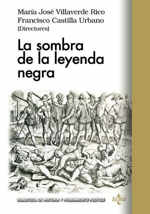 LA SOMBRA DE LA LEYENDA NEGRA