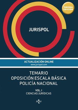 TEMARIO OPOSICION ESCALA BASICA POLICIA NACIONAL VOL.I 2016