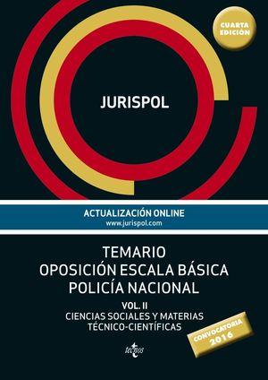 TEMARIO OPOSICION ESCALA BASICA POLICIA NACIONAL VOL.II 2016