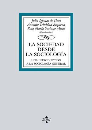 LA SOCIEDAD DESDE LA SOCIOLOGIA