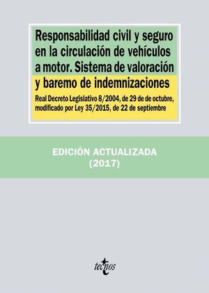 RESPONSABILIDAD CIVIL Y SEGURO EN LA CIRCULACION DE VEHICULOS A
