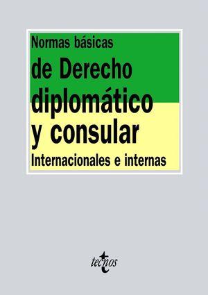 NORMAS BASICAS DE DERECHO DIPLOMATICO Y CONSULAR