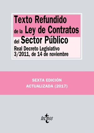 TEXTO REFUNDIDO DE LA LEY DE CONTRATOS DEL SECTOR PUBLICO 2017