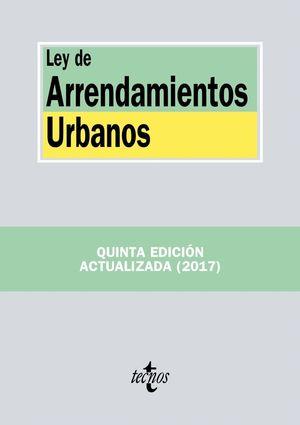 LEY DE ARRENDAMIENTOS URBANOS 2017 5ªED.