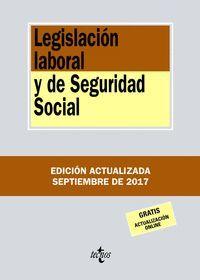 LEGISLACION LABORAL Y SEGURIDAD SOCIAL 2017 (ANTIGUA EDICION)