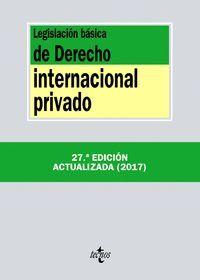 LEGISLACION BASICA DE DERECHO INTERNACIONAL PRIVADO 2017