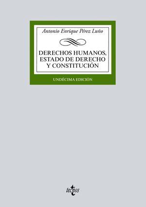 DERECHOS HUMANOS ESTADO DE DERECHO Y CONSTITUCION (11ª ED.) 2017