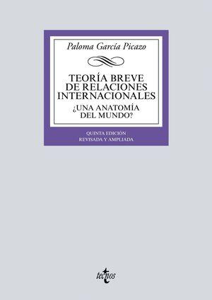 TEORIA BREVE DE RELACIONES INTERNACIONALES (5ª ED.)