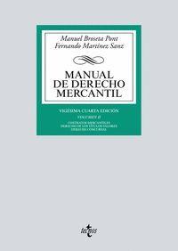 MANUAL DERECHO MERCANTIL VOL.II (ANTIGUA EDICION)
