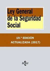LEY GENERAL DE LA SEGURIDAD SOCIAL (19ª ED.) 2017