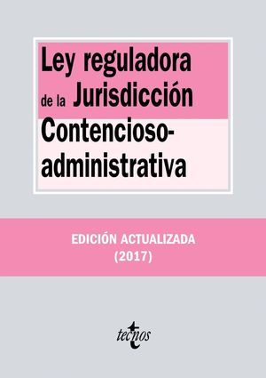 LEY REGULADORA JURISDICCION CONTENCIOSO-ADMINISTRATIVA (ANTIGUA EDICION)