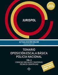 TEMARIO OPOSICION ESCALA BASICA POLICIA NACIONAL VOL.II 2017