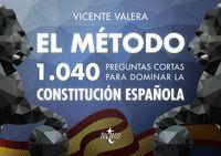 EL METODO 1.040 PREGUNTAS CORTAS PARA DOMINAR LA CONSTITUCION