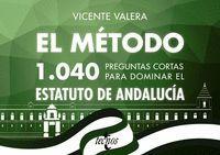EL METODO 1040 PREGUNTAS CORTAS ESTATUTO ANDALUCIA