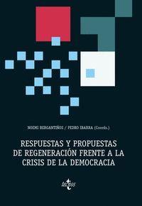 RESPUESTAS Y PROPUESTAS DE REGENERACIÓN FRENTE A LA CRISIS DE LA DEMOCRACIA