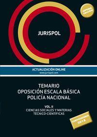 JURISPOL TEMARIO OPOSICIÓN ESCALA BÁSICA POLICÍA NACIONAL VOL.2 (2018)