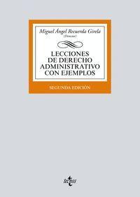 LECCIONES DE DERECHO ADMINISTRATIVO CON EJEMPLOS (2ª ED.)