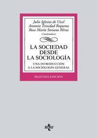 LA SOCIEDAD DESDE LA SOCIOLOGÍA (2ª ED.)