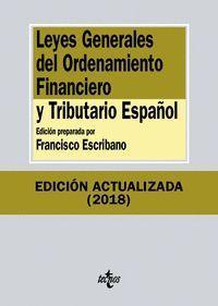 LEYES GENERALES DEL ORDENAMIENTO FINANCIERO Y TRIBUTARIO ESPAÑOL (2018)