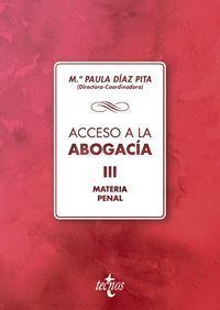 ACCESO A LA ABOGACÍA VOL.III MATERIA PENAL