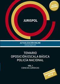 POLICÍA NACIONAL TEMARIO OPOSICIÓN ESCALA BÁSICA VOL.I CIENCIAS JURIDICAS JURISPOL