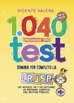 1040 PREGUNTAS TIPO TEST LRJSP