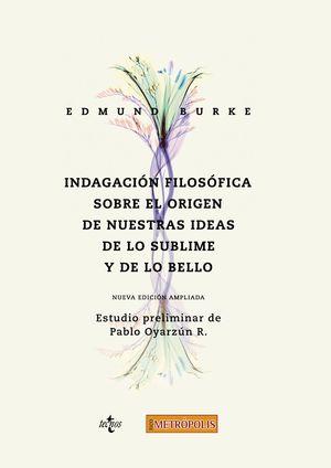 INDAGACIÓN FILOSÓFICA SOBRE EL ORIGEN DE NUESTRAS IDEAS DE LO SUBLIME Y DE LO BELLO