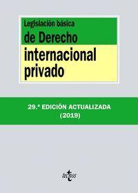 LEGISLACIÓN BÁSICA DE DERECHO INTERNACIONAL PRIVADO 2019