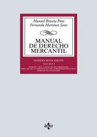 MANUAL DE DERECHO MERCANTIL VOL. I. (25ª ED.)