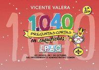 1040 PREGUNTAS CORTAS EN CUQUIFICHAS LPAC 2ªED.