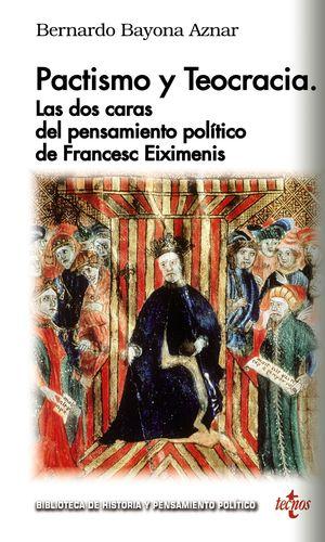 PACTISMO Y TEOCRACIA: LAS DOS CARAS DEL PENSAMIENTO POLÍTICO DE FRANÇESC EIXIMEN