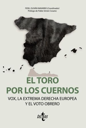 EL TORO POR LOS CUERNOS: VOX LA EXTREMA DERECHA EUROPEA Y EL VOTO OBRERO