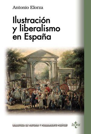 ILUSTRACIÓN Y LIBERALISMO EN ESPAÑA