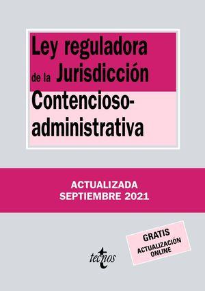 LEY REGULADORA JURISDICCION CONTENCIOSO-ADMINISTRATIVA (2021)