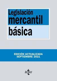 LEGISLACIÓN MERCANTIL BÁSICA (2021)