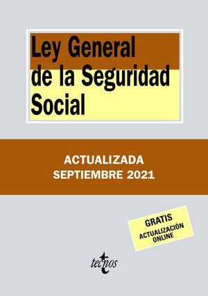 LEY GENERAL DE LA SEGURIDAD SOCIAL (2021)