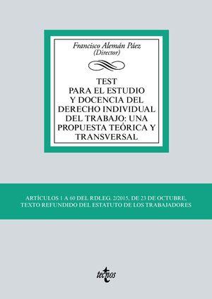 TEST PARA ESTUDIO Y DOCENCIA INDIVIDUAL DEL TRABAJO: UNA PROPUESTA TEORICA Y TRANSVERSAL
