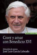CREER Y AMAR CON BENEDICTO XVI