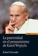LA PATERNIDAD EN EL PENSAMIENTO DE KAROL WOJTYLA