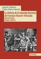 LA HISTORIA DE LA IMPRENTA NACIONAL DE FRANCISCO NAVARRO VILLOSLADA