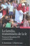 LA FAMILIA TRANSMISORA DE LA FE