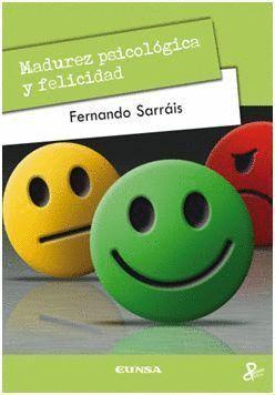 MADUREZ PSICOLÓGICA Y FELICIDAD