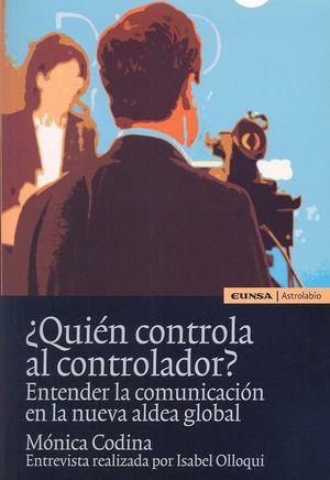 QUIEN CONTROLA AL CONTROLADOR?