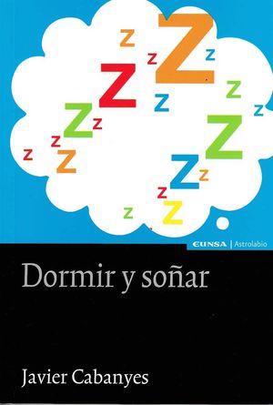 DORMIR Y SOÑAR