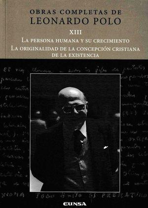 LA PERSONA HUMANA Y SU CRECIMIENTO / LA ORIGINALIDAD DE LA...