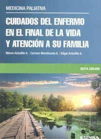 CUIDADOS DEL ENFERMO EN EL FINAL DE LA VIDA Y ATENCIÓN A SU FAMILIA