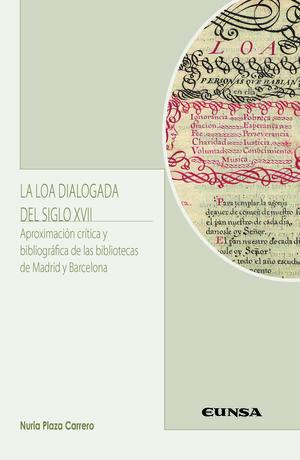 LA LOA DIALOGADA DEL SIGLO XVII